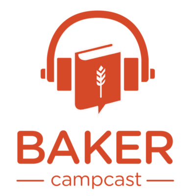 BAKER Campcast, the podcast for commercial baking bootcamps.